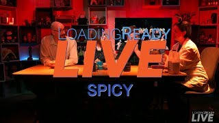 LoadingReadyLIVE Ep37 - Spicy