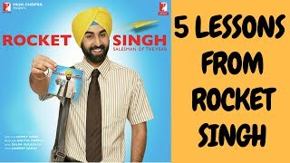 5 Lessons from Rocket Singh - Salesman of the Year