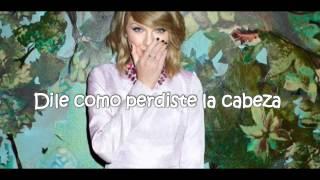 Taylor Swift - How You Get The Girl  (Traducida Al Español)