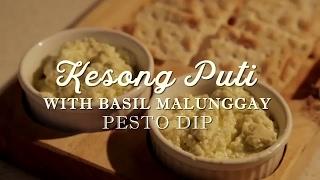 Kesong Puti With Basil Malunggay Pesto Dip
