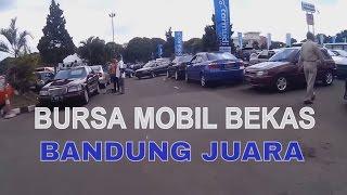 Bursa Mobil Bekas di Kota Bandung !