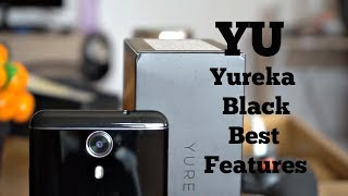Yu Yureka Black Best Features - What makes it a worthy phone?