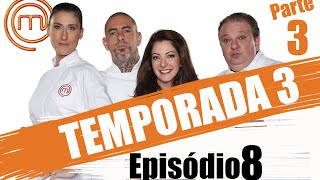 MASTERCHEF BRASIL - CANAL OFICIAL  | TERCEIRA TEMPORADA - EP. 8 (03/05/2016) | PARTE 3