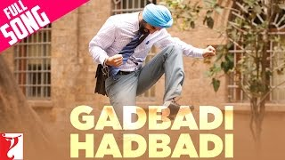 Gadbadi Hadbadi - Full Song | Rocket Singh - Salesman Of The Year | Ranbir Kapoor