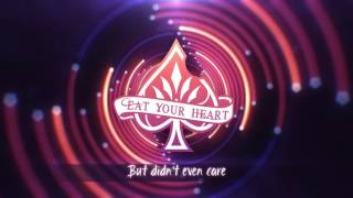 Eat Your Heart -  Mirrors (Lyric Video)
