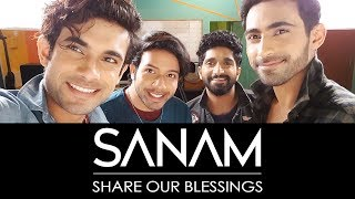 Sanam | Share Our Blessings