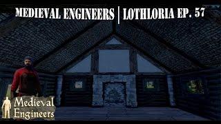Medieval Engineers | Let's Build | Lothloria Ep. 57