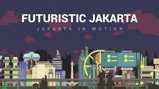Intermezzo: Futuristic Jakarta (Ft.Taman Anggrek)