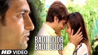 ► Badi Door Badi Door Chala Jaunga (Phir Bewafai) | Agam Kumar Nigam, Tulsi Kumar