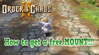 Order & Chaos 2 Redemption: How to get a FREE Mount ;)