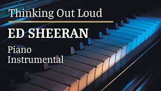Ed Sheeran - Thinking Out Loud Piano Karaoke Version
