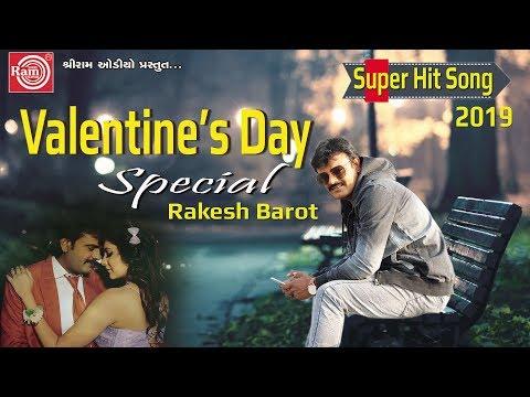 Xxx Mp4 Valentine S Day Special Rakesh Barot New Gujarati Romantic Song 2019 Ram Audio 3gp Sex