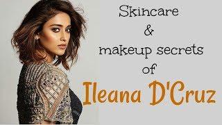 Ileana D'Cruz skincare, beauty and makeup secrets!!