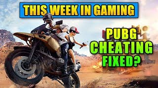 PUBG Cheating FIXED? - This Week in Gaming | FPS News