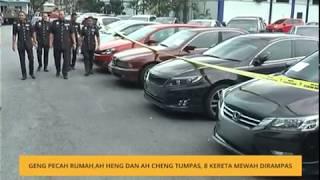 Dua geng pecah rumah Ah Heng dan Ah Cheng ditumpaskan, 8 buah kenderaan mewah dirampas