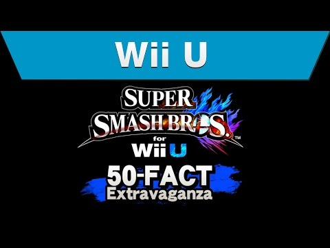 Wii U Super Smash Bros. for Wii U 50 Fact Extravaganza