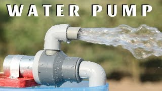 How to Make Powerful Water Pump at Home