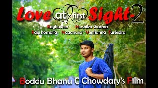 LOVE AT FIRST SIGHT-2  Latest English Short Film  Directed by Boddu Bhanu Chowdary.