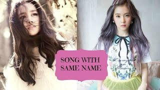 Female Kpop Songs With The Same Name