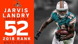 #52: Jarvis Landry (WR, Browns) | Top 100 Players of 2018 | NFL