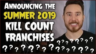 Summer Kill Count Franchises ANNOUNCEMENT (+ it's my birthday!)
