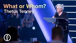 What Or Whom? | Thetus Tenney