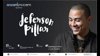 Jeferson Pillar - Encontro com