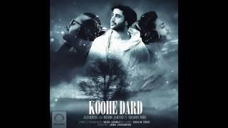 "Alishmas & Mehdi Jahani - ""Koohe Dard"" Ft Shahin Miri OFFICIAL AUDIO"