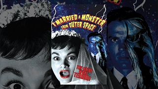 I Married A Monster From Outer Space - 1958 Full Movie