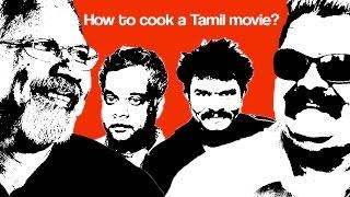 How to cook a Tamil movie? தமிழ் சினிமாவை சமைப்பது எப்படி? - TempleMonkeysTV