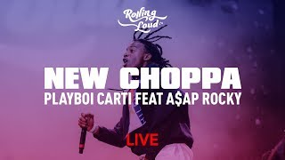 Playboi Carti Performs New Choppa with A$AP Rocky at Rolling Loud