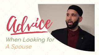 Key advice when looking for spouse in islam (7mins) Omar Sulaiman *EPIC*