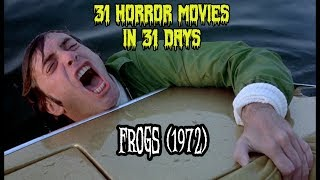 Frogs (1972) - 31 Horror Movies in 31 Days