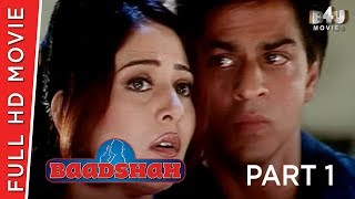 Baadshah | Part 1 Of 4 | Shahrukh Khan, Twinkle Khanna, Deepshikha