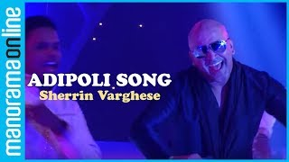 Rock On With Sherrin Vargehese's Adipoli Song