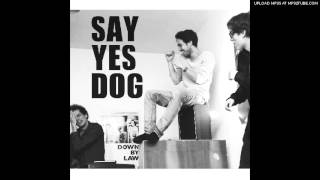 Say Yes Dog - Love You Back
