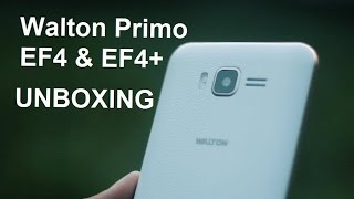 Walton Primo EF4 & EF4+ Unboxing & First Look