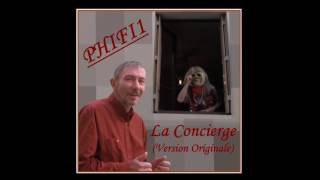 PHIFI1 - La Concierge (Original Version) - Funny Music Audio 2017
