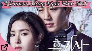 Top Korean Dramas Airing Right Now 2018