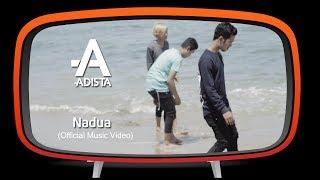 Adista - Nadua (Official Music Video)