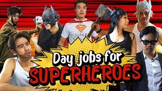 Day jobs for Superheroes