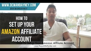 How To Setup An Amazon Affiliate Account