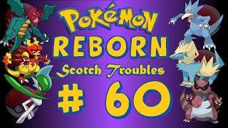 Reborn Scotch Troubles Ep 60: Arno's Avalugg Mega Evolution!
