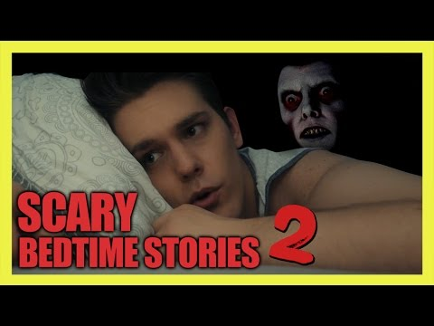 SCARY BEDTIME STORIES 2