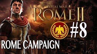 Total War: Rome 2 - Roman Campaign #8