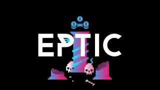 Eptic - Underworld