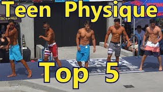 Teen Physique Bodybuilders Top 5