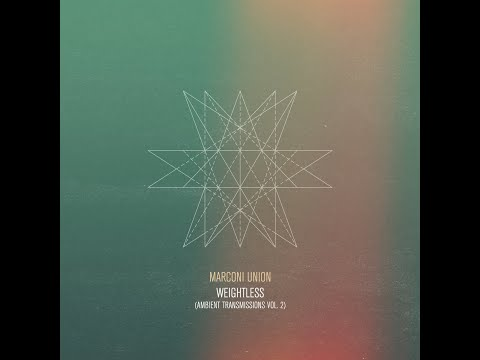 Download Lagu Marconi Union - Weightless