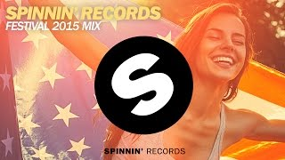 Spinnin' Records Festival 2015 Mix