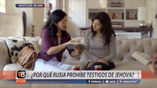¿Por qué Rusia prohibió a los testigos de Jehová?